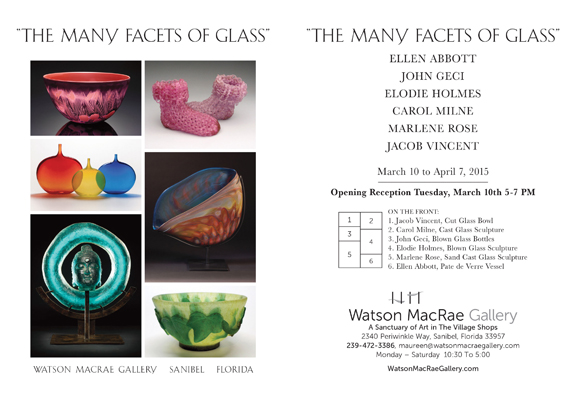The Many Facets of Glass, Watson MacRae Gallery, Sanibel Island, Florida, Carol Milne